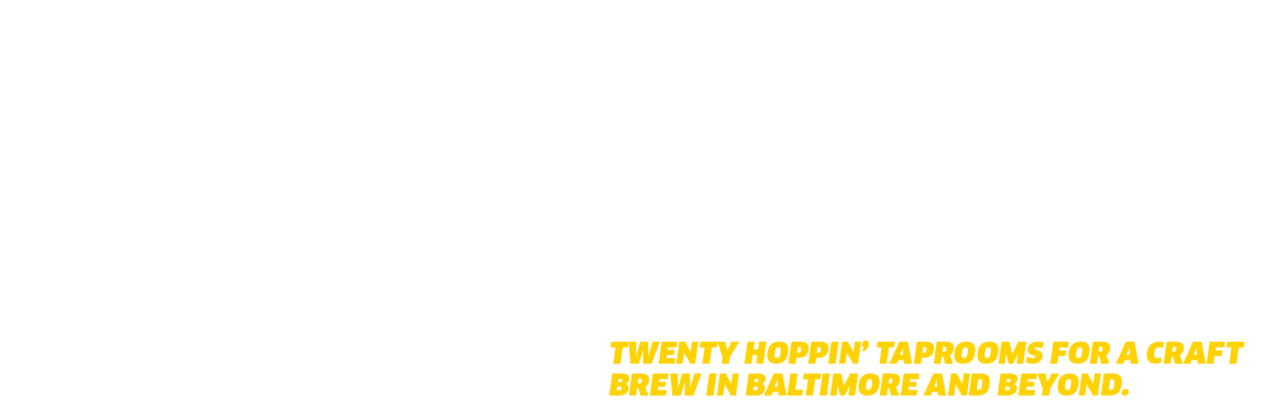 Ain't the Beer Cold! Twenty hoppin' taprooms for a craft brew in Baltimore and beyond.